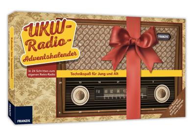 Origineller Adventskalender für Bastelfans: In 24 Schritten zum UKW-Radio