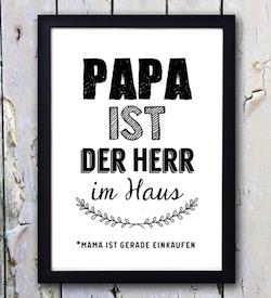 """Lustiges Vatertagsgeschenk: Poster """"Papa ist der Herr im Haus"""""""