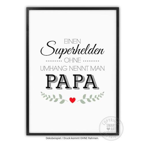 """Kunstdruck mit dem Schriftzug """"Einen Superhelden ohne Umhang nennt man Papa"""""""