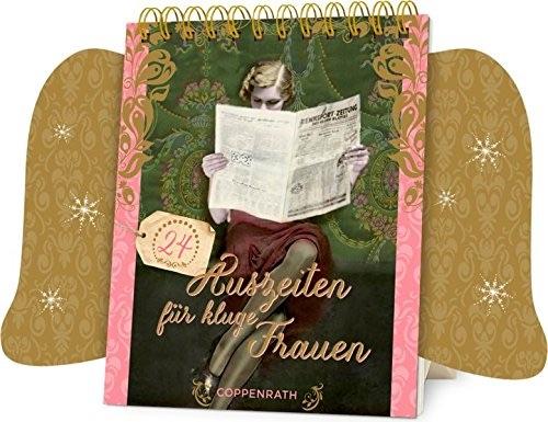 Adventskalender für Frauen: 24 Auszeiten für kluge Frauen