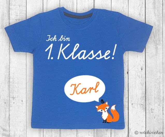 """""""Ich bin 1. Klasse""""-Shirt als Geschenkidee zur Einschulung"""