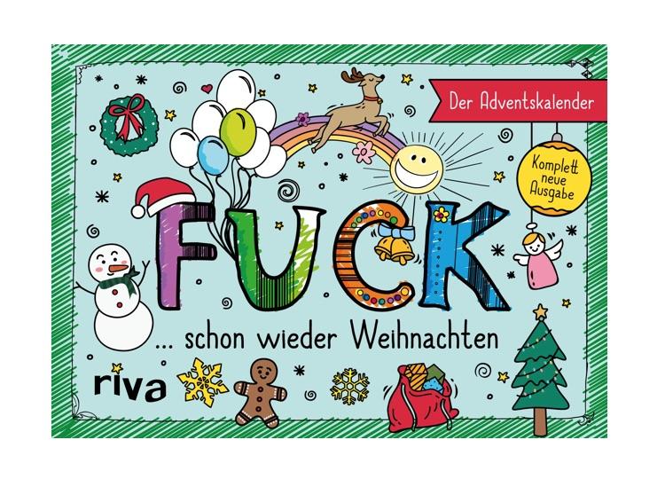 Anti-Adventskalender: FUCK schon wieder Weihnachten - Neuausgabe 2020
