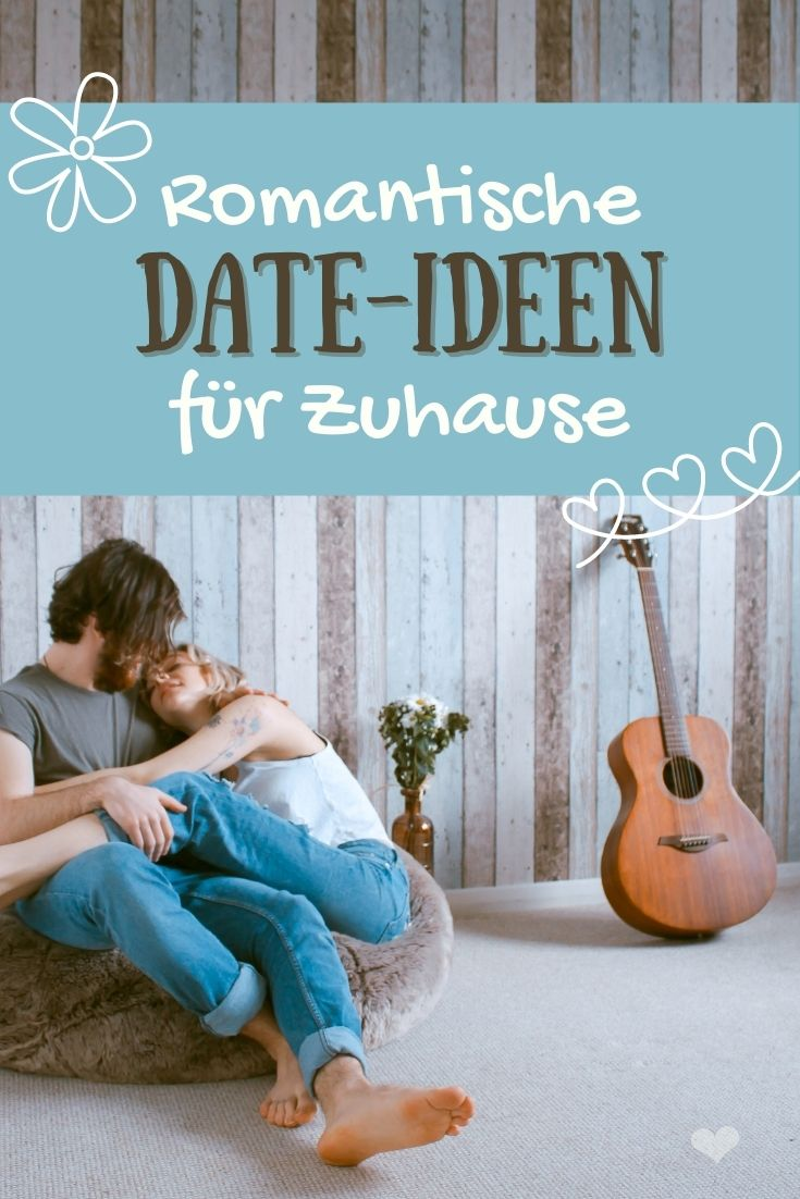 Ideen für ein Date Zuhause