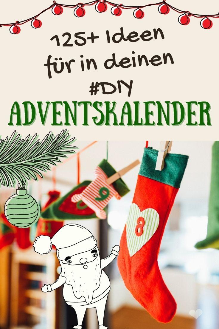Über 125 Ideen um einen DIY Adventskalender zu füllen