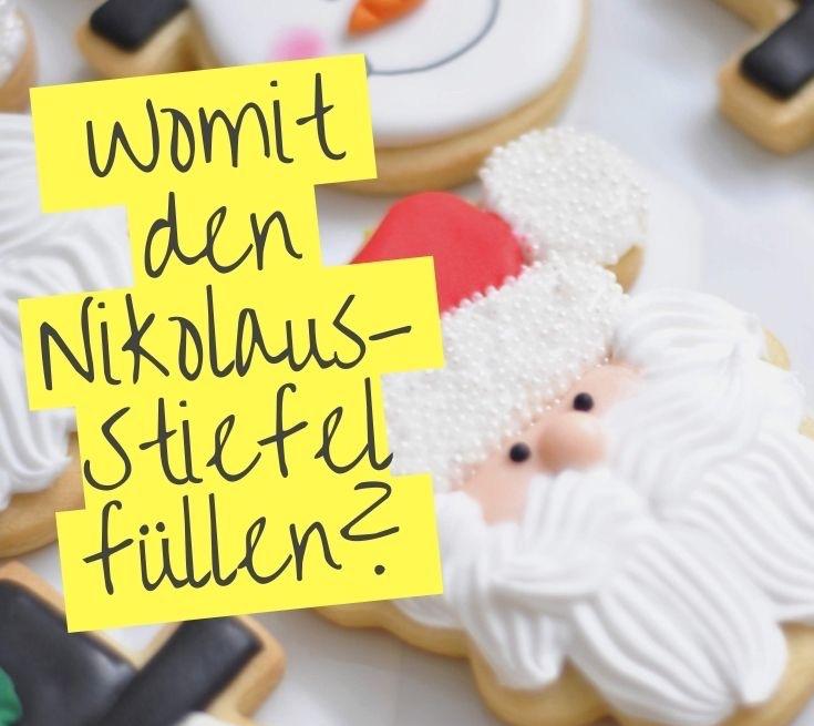 Nikolausstiefel füllen: 133 Ideen für Erwachsene und Kinder